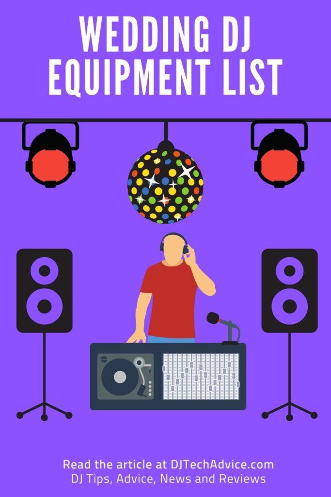 Wedding DJ Equipment Checklist