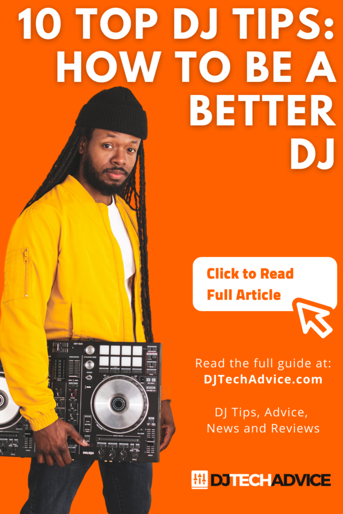 How To Be A Better DJ